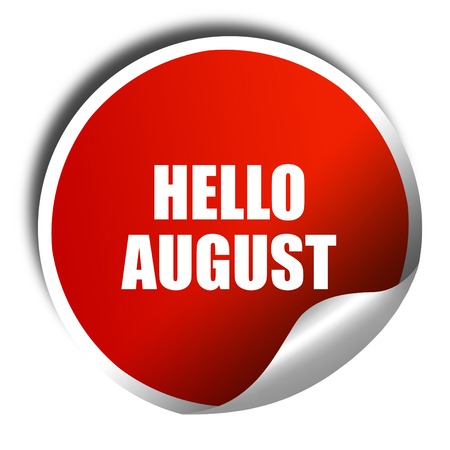 rejuvenation: hello august, 3D rendering, red sticker with white text Stock Photo