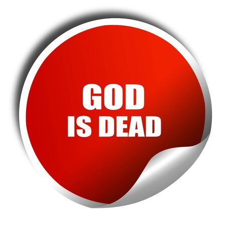 god 3d: god is dead, 3D rendering, red sticker with white text
