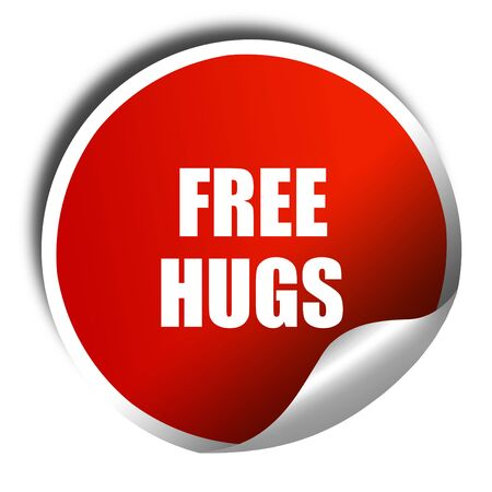 candid: free hugs, 3D rendering, red sticker with white text