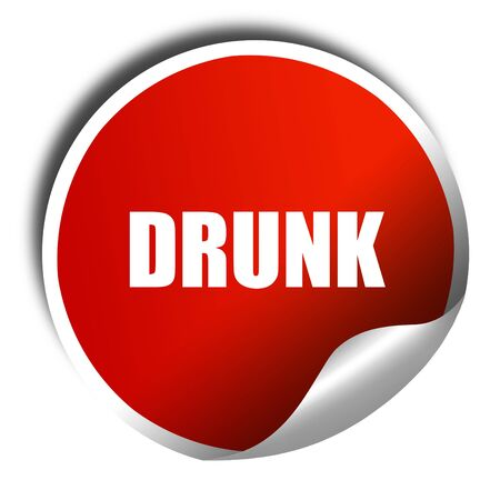 tipsy: drunk, 3D rendering, red sticker with white text Stock Photo