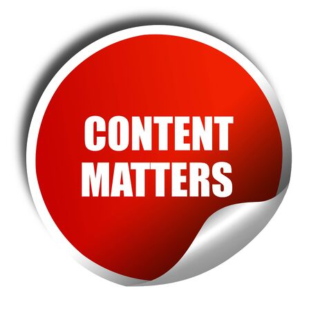 desirable: content matters, 3D rendering, red sticker with white text