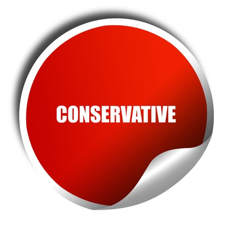 conservative: conservative, 3D rendering, red sticker with white text