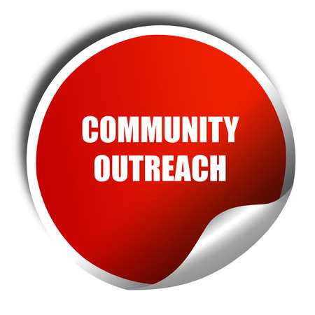 outreach: Community outreach sign with some smooth lines, 3D rendering, red sticker with white text Stock Photo