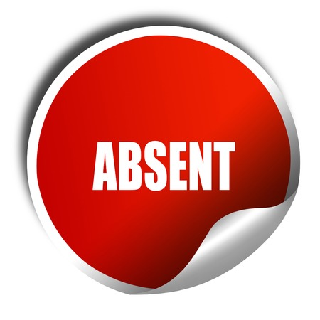 absent: absent, 3D rendering, red sticker with white text Stock Photo