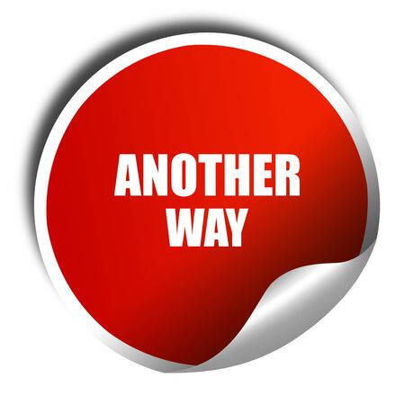 another way: another way, 3D rendering, red sticker with white text Stock Photo