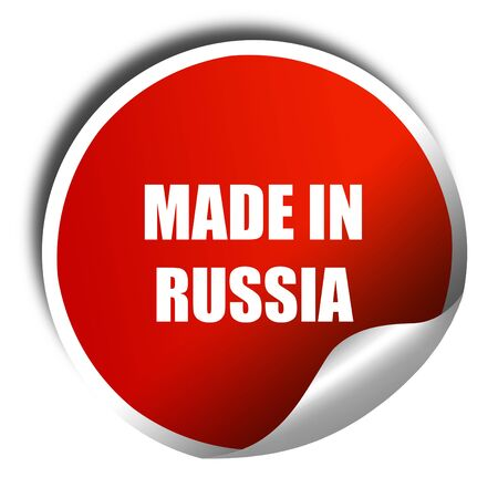made russia: Made in russia, 3D rendering, red sticker with white text