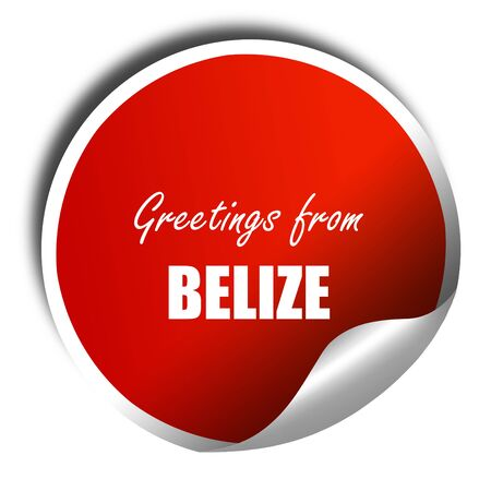 tourism in belize: Greetings from belize card with some soft highlights, 3D rendering, red sticker with white text