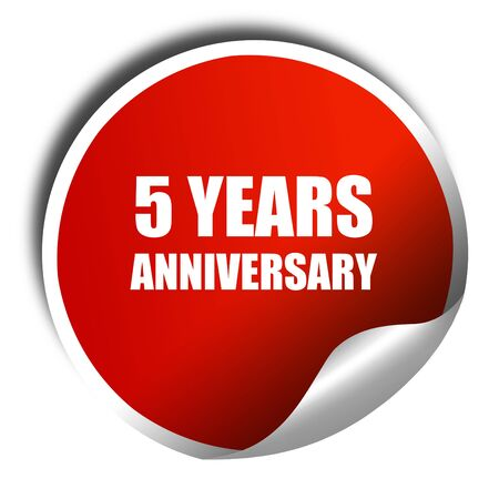 5 years: 5 years anniversary, 3D rendering, red sticker with white text Stock Photo