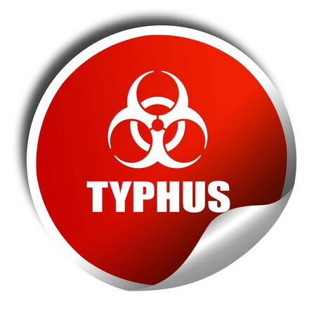 typhus: Typhus concept background, 3D rendering, red sticker with white text Stock Photo