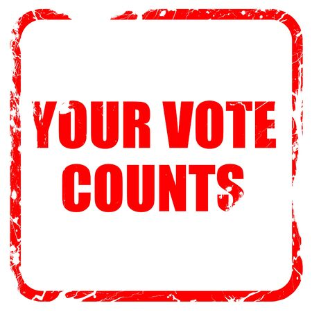 counts: your vote counts, red rubber stamp with grunge edges