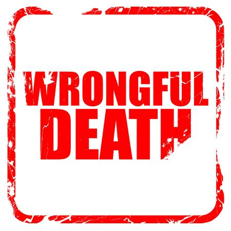 wrongful: wrongful death, red rubber stamp with grunge edges
