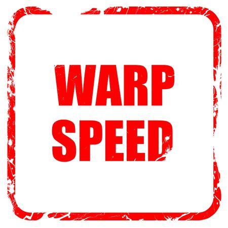 warp speed: warp speed, red rubber stamp with grunge edges