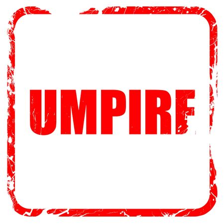 an umpire: umpire, red rubber stamp with grunge edges
