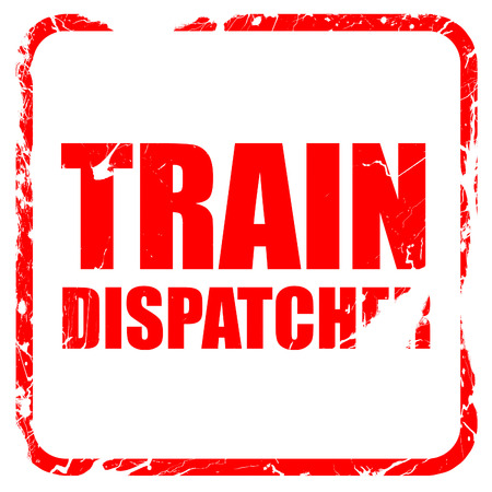 dispatcher: train dispatcher, red rubber stamp with grunge edges Stock Photo