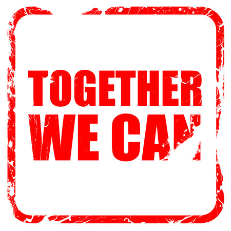 we: together we can, red rubber stamp with grunge edges
