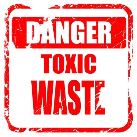 residuos toxicos: Muestra de los desechos t�xicos con unas l�neas suaves, sello de goma de color rojo con bordes grunge Foto de archivo