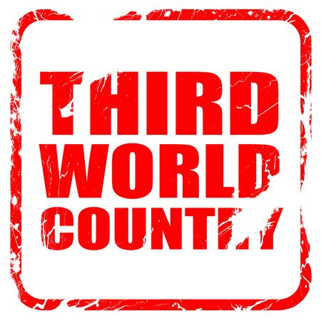third world: third world country, red rubber stamp with grunge edges