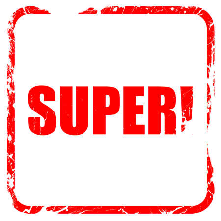 super red: super!, red rubber stamp with grunge edges Stock Photo