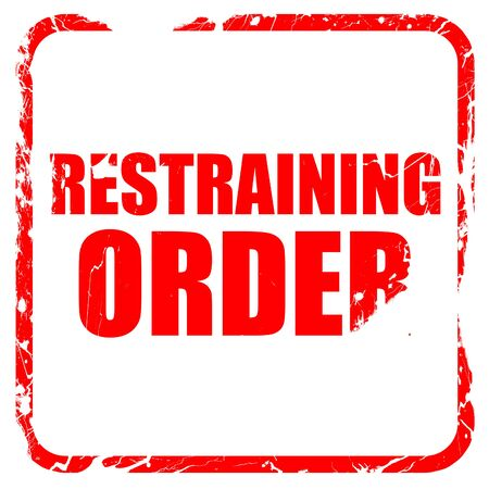 restraining: restraining order, red rubber stamp with grunge edges Stock Photo