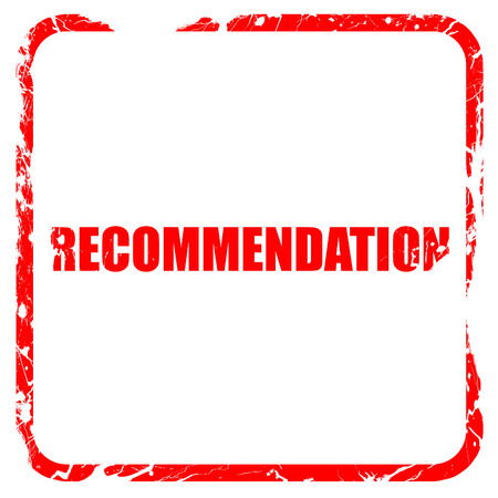 recommendation: recommendation, red rubber stamp with grunge edges