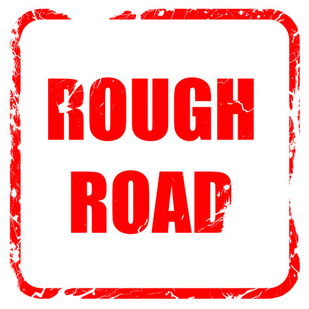 rough road: Rough road sign with some soft glowing highlights, red rubber stamp with grunge edges Stock Photo