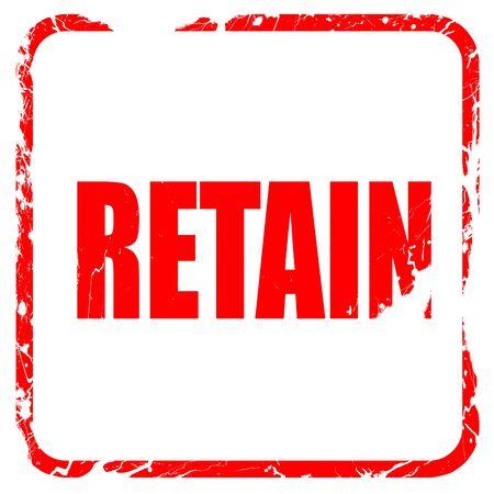 retained: retener, sello de goma de color rojo con bordes grunge