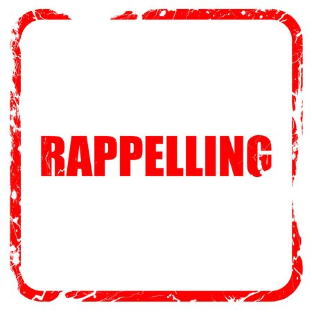 rappelling: rappelling, red rubber stamp with grunge edges