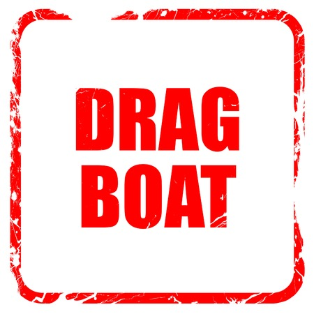 drag: drag boat sign with some soft smooth lines, red rubber stamp with grunge edges
