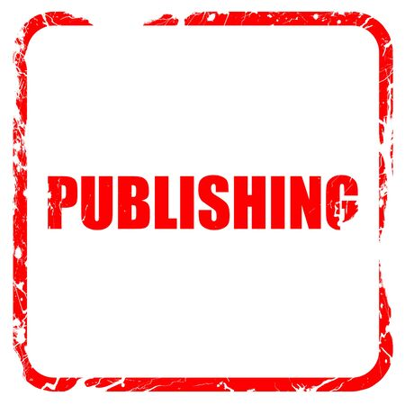 publishing: publishing, red rubber stamp with grunge edges