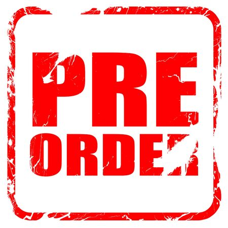 preorder: pre order, red rubber stamp with grunge edges