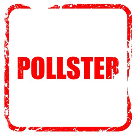 respondent: pollster, red rubber stamp with grunge edges