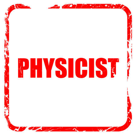 physicists: physicist, red rubber stamp with grunge edges