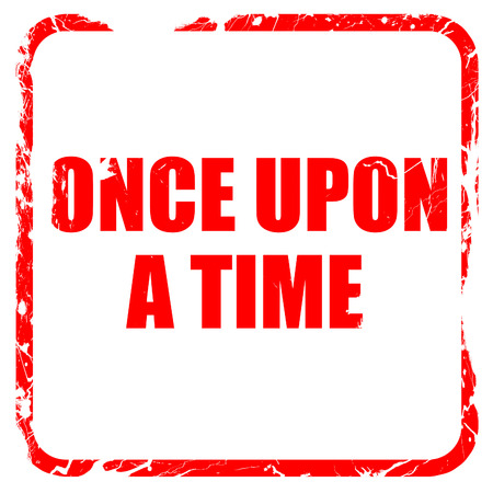 story time: once upon a time, red rubber stamp with grunge edges