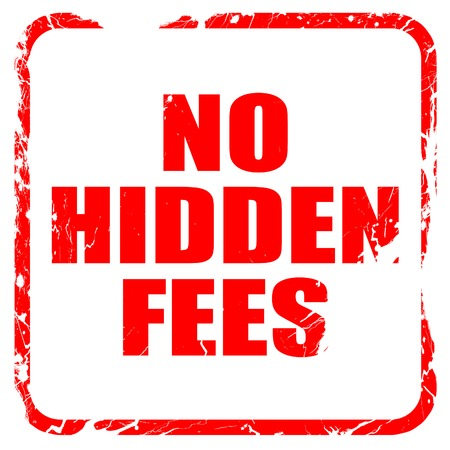 hidden taxes: no hidden fees, red rubber stamp with grunge edges Stock Photo