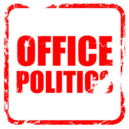 office politics: office politics, red rubber stamp with grunge edges Stock Photo