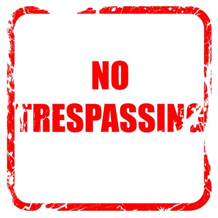 trespassing: No trespassing sign with black and orange colors, red rubber stamp with grunge edges