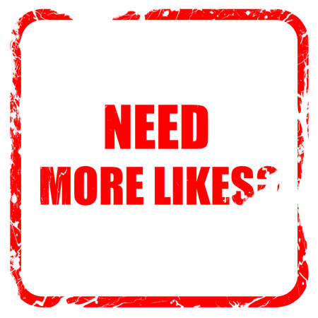 profile measurement: need more likes, red rubber stamp with grunge edges Stock Photo