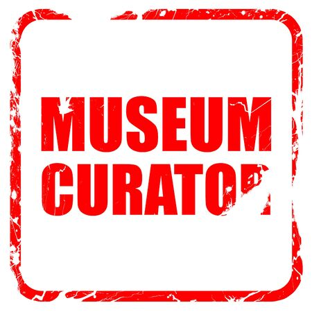 curator: museum curator, red rubber stamp with grunge edges