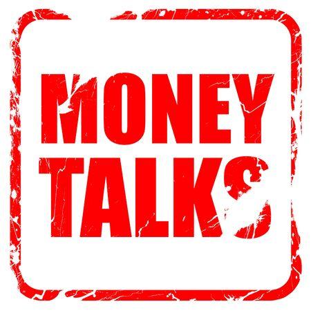 conversaciones: el dinero habla, sello de goma de color rojo con bordes grunge Foto de archivo