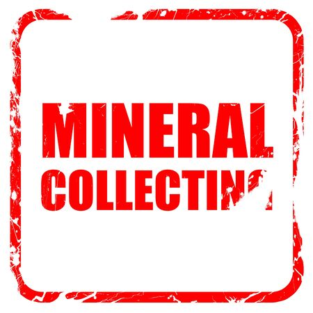 stamp collecting: mineral collecting, red rubber stamp with grunge edges