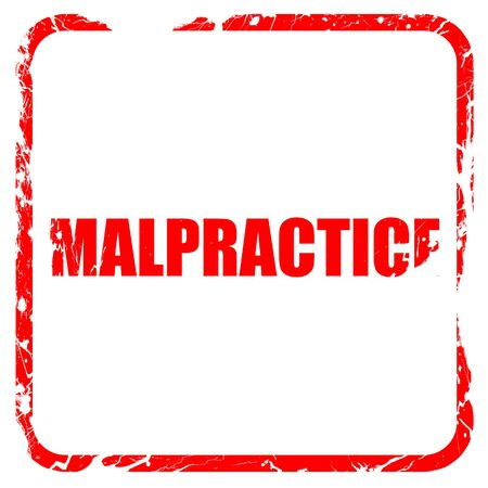 malpractice: malpractice, red rubber stamp with grunge edges