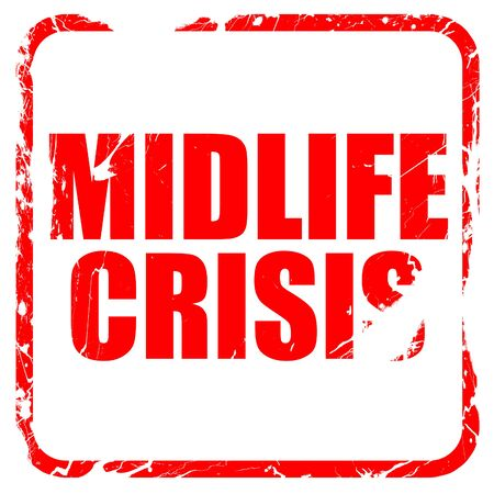 midlife: midlife crisis, red rubber stamp with grunge edges