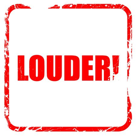 louder: louder!, red rubber stamp with grunge edges Stock Photo