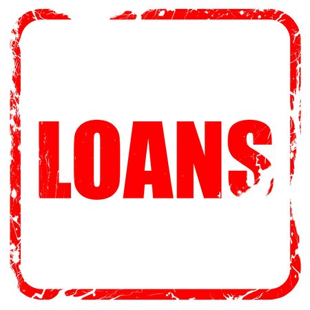 loans: loans, red rubber stamp with grunge edges