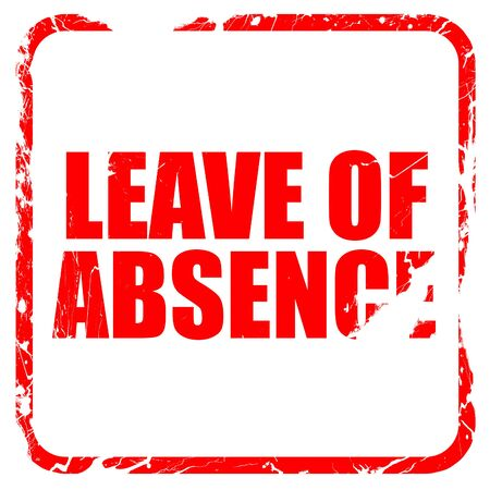 absence: leave of absence, red rubber stamp with grunge edges Stock Photo