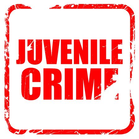 juvenile delinquent: juvenile crime, red rubber stamp with grunge edges
