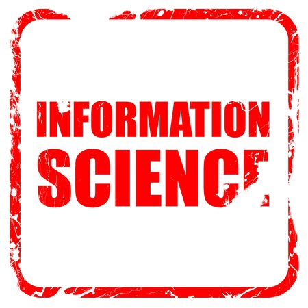 information science: information science, red rubber stamp with grunge edges