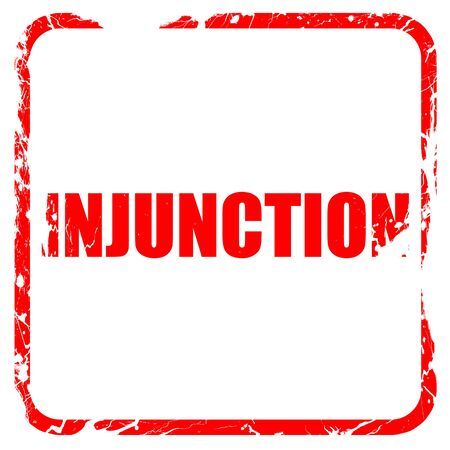 injunction: injunction, red rubber stamp with grunge edges
