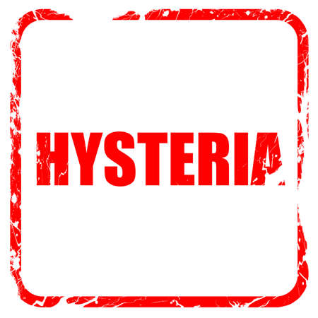 hysteria: hysteria, red rubber stamp with grunge edges
