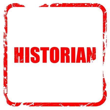 historian: historian, red rubber stamp with grunge edges Stock Photo